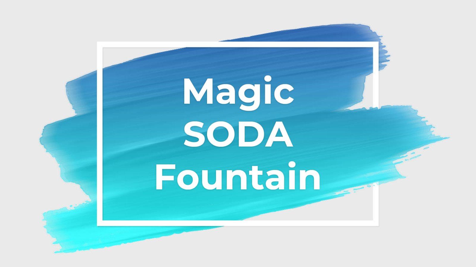 神奇飲料機 Magic SODA fountain